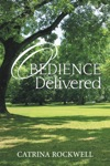 Obedience Delivered