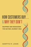How Customers Buy Why They Dont