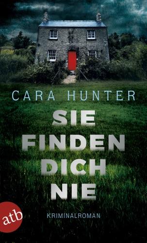 Cara Hunter - Sie finden dich nie