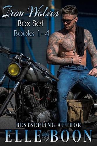 Elle Boon - Iron Wolves MC, Books 1-4