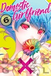 Domestic Girlfriend Volume 6