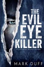 The Evil Eye Killer
