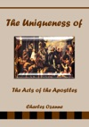 The Uniqueness Of The Acts Of The Apostles