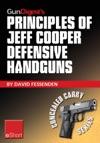 Gun Digests Principles Of Jeff Cooper Defensive Handguns EShort