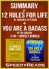 Summary of 12 Rules for Life: An Antidote to Chaos by Jordan B. Peterson + Summary of You Are A Badass by Jen Sincero 2-in-1 Boxset Bundle