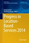 Progress In Location-Based Services 2014