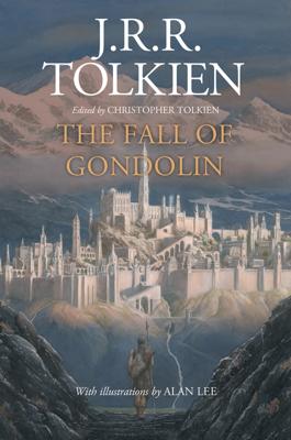 The Fall of Gondolin - J. R. R. Tolkien book