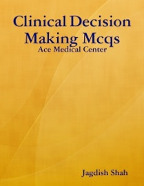 Clinical Decision Making Mcqs