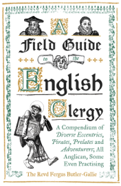 A Field Guide to the English Clergy book