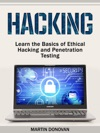 Hacking Learn The Basics Of Ethical Hacking And Penetration Testing