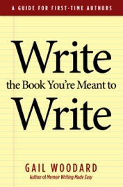 WRITE THE BOOK YOURE MEANT TO WRITE