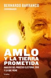 Download and Read Online AMLO y la tierra prometida