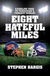 Eight Hateful Miles