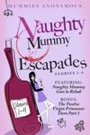 Naughty Mummy Escapades Stories 1-4