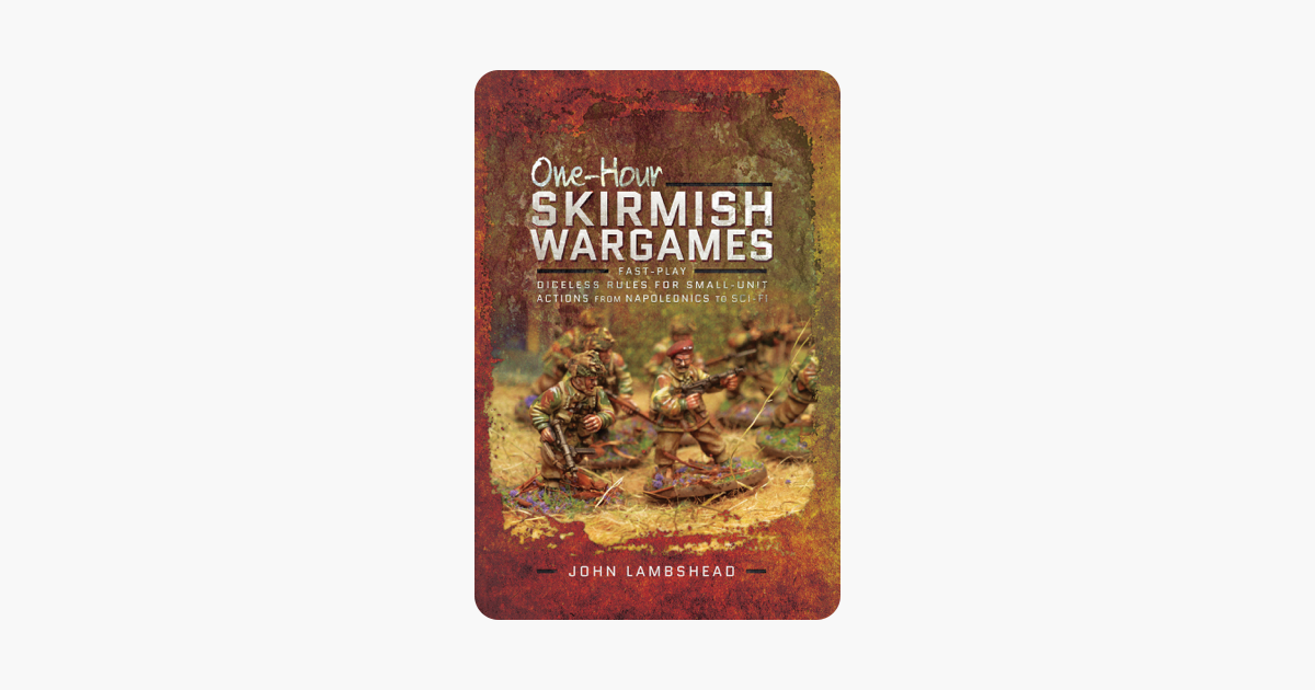 ‎One-hour Skirmish Wargames