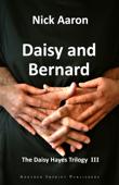 Daisy and Bernard (The Daisy Hayes Trilogy Book 3)