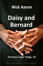 Daisy and Bernard (The Daisy Hayes Trilogy Book 3) book