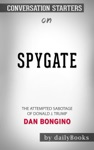 Spygate The Attempted Sabotage Of Donald J Trump By Dan Bongino Conversation Starters