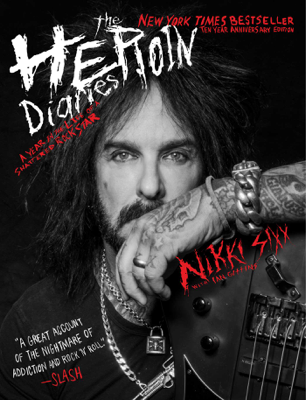 The Heroin Diaries - Nikki Sixx book