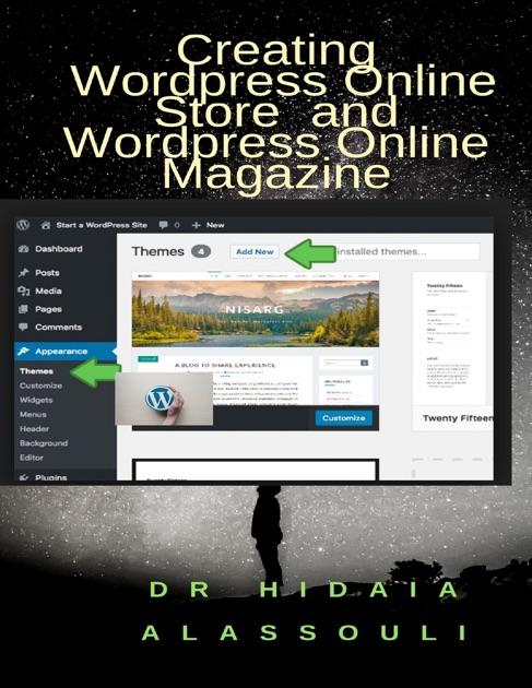 Creating Wordpress Online Store and Wordpress Online Magazine by Dr  Hidaia  Mahmood Alassouli on Apple Books