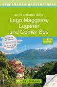 Bruckmanns Wanderführer Lago Maggiore, Luganer und Comer See