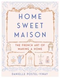 Home Sweet Maison
