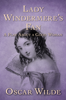 Oscar Wilde - Lady Windermere's Fan  artwork