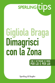 Dimagrisci con la Zona - Sperling Tips