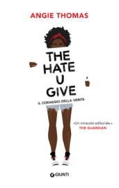 The Hate U Give. Il coraggio della verità PDF Download