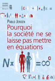 Pourquoi la société ne se laisse pas mettre en équations