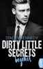 Stacey Kennedy - Dirty Little Secrets - Begehrt Grafik