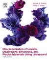 Characterization Of Liquids Dispersions Emulsions And Porous Materials Using Ultrasound