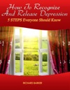 How To Recognize And Remove Depression