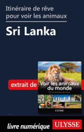 Itinéraire de rêve pour voir les animaux - Sri Lanka