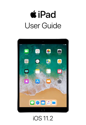 iPad User Guide for iOS 11.2 - Apple Inc. - Apple Inc.
