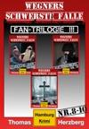 Fan-Trilogie III Wegners Schwerste Flle Teil 8-10