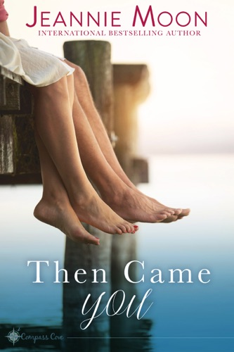 Then Came You E-Book Download