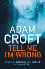 Tell Me I'm Wrong book