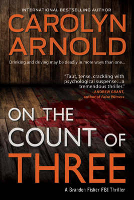 On the Count of Three - Carolyn Arnold book