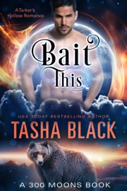 Bait This! (300 moons #2) PDF Download