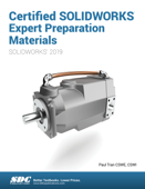 Certified SOLIDWORKS Expert Preparation Materials