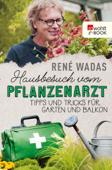 Hausbesuch vom Pflanzenarzt
