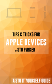 Tips & Tricks for Apple Devices