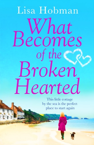 Lisa Hobman - What Becomes of the Broken Hearted