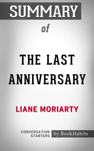 Daily Books - The Last Anniversary: A Novel by Liane Moriarty  Conversation Starters