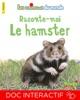 Raconte-moi le hamster