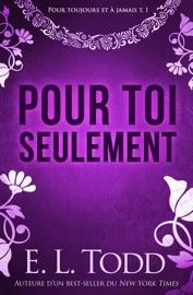 POUR TOI SEULEMENT