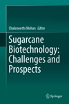 Sugarcane Biotechnology Challenges And Prospects
