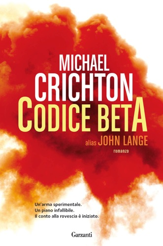 Michael Crichton & John Lange - Codice Beta