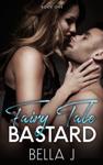 Fairy Tale Bastard - Book One